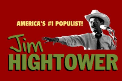 Jim Hightower Americas No 1 Populist