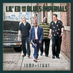 Lil' Ed & The Blues Imperials, Jump Start