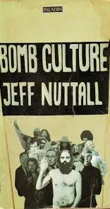 Jef Nutall Bomb Culture cover