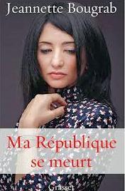 Jeannette Bougrab Ma Republique Se Meurt cover