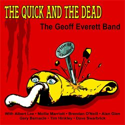 GEOFF EVERETT BAND The Quick and the Dead cd