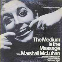 Message and Massage: McLuhan