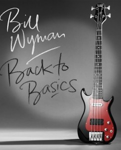 Bill-Wyman-Back-To-Basics