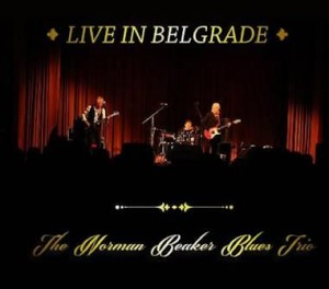 Norman Beaker Blues Trio-- COVER Live in Belgrade.