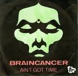 Braincancer Ain't Got cover