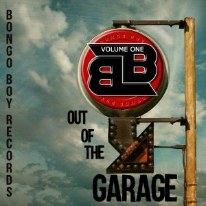 Bongo-Boy-Records-Out-Of-The-Garage-Volume-One-