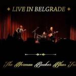 Norman Beaker Blues Trio-- COVER Live in Belgrade.