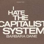 Barbara Dane I hate the capitalist system cover