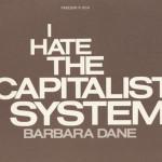 Barbara Dane I hate the capitalist system cover