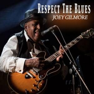 joey-gilmore-repect-the-blues-cdcover-lr